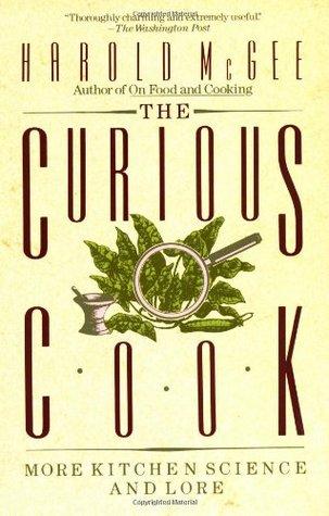 El curioso cocinero: más ciencia y saber de la cocina