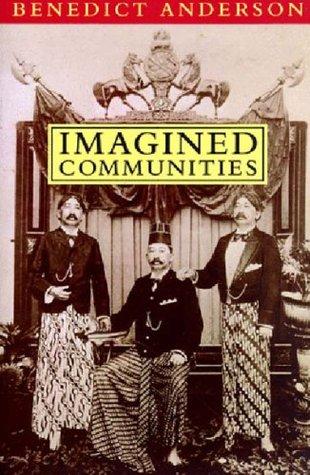Comunidades imaginadas: Reflexiones sobre el origen y la difusión del nacionalismo