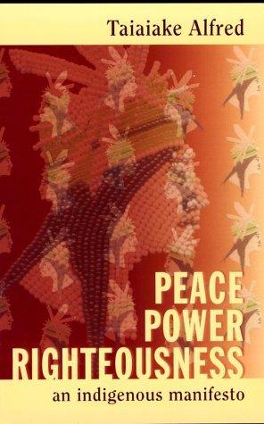 Paz, Poder, Rectitud: Un Manifiesto Indígena