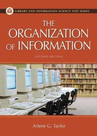La Organización de la Información (Biblioteconomía y Ciencias de la Información)
