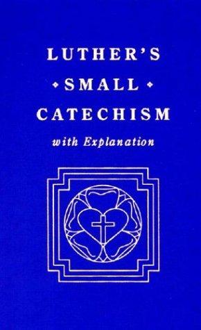 Pequeño Catecismo, con Explicación