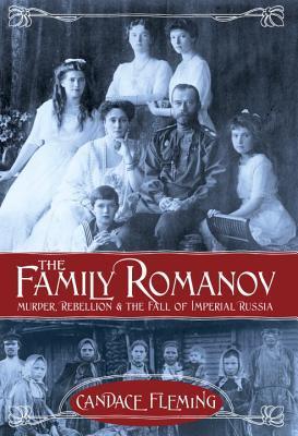 La Familia Romanov: asesinato, rebelión y la caída de la Rusia Imperial