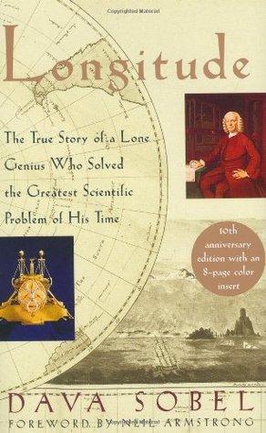 Longitud: La verdadera historia de un genio solitario que resolvió el problema científico más grande de su época