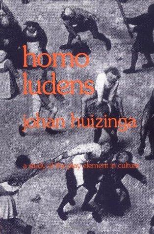 Homo Ludens: un estudio del elemento de juego en la cultura