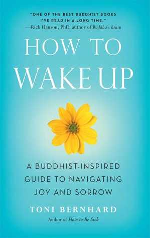Cómo despertarse: Una guía inspirada por los budistas para navegar la alegría y el dolor