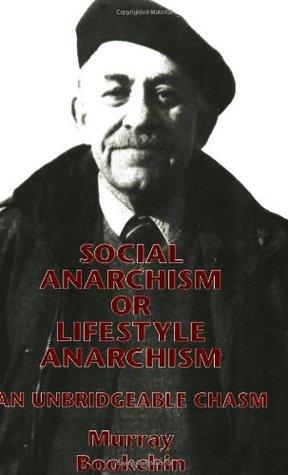 Anarquismo social o estilo de vida Anarquismo