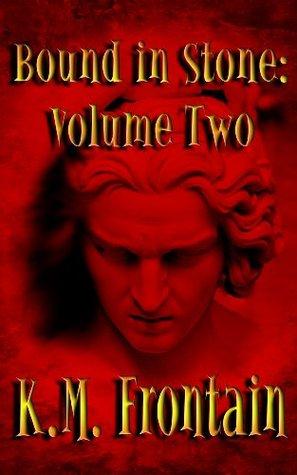Bound in Stone: Volumen Dos