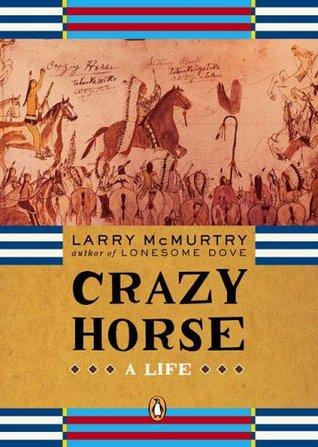 Crazy Horse: Una vida