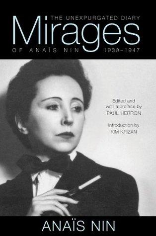 Mirages: El diario de Unexpurgated de Anais Nin (1939-1947)