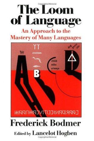 El telar del lenguaje: un enfoque para el dominio de muchos idiomas