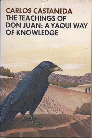 Las Enseñanzas de Don Juan: Una Forma de Conocimiento Yaqui