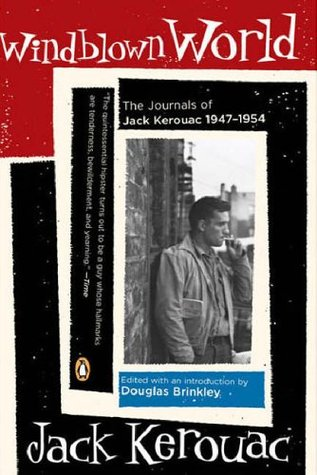 Windblown World: Las revistas de Jack Kerouac 1947-1954