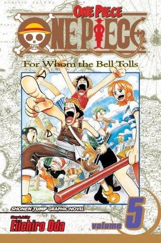 One Piece, Volume 05: Para quiénes son las campanas
