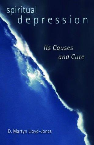 Depresión Espiritual: Sus Causas y Cura