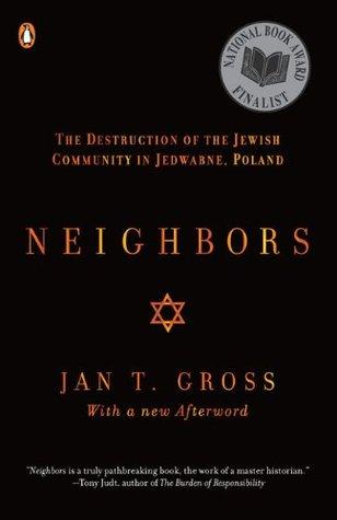 Vecinos: La destrucción de la comunidad judía en Jedwabne, Polonia