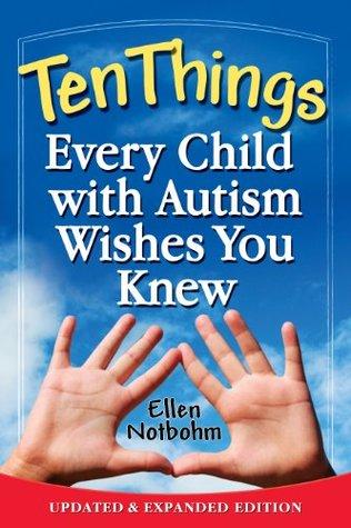 Diez cosas que cada niño con autismo desea saber: Edición actualizada y ampliada