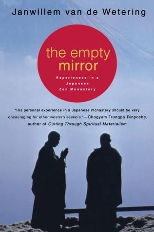 El espejo vacío: experiencias en un monasterio zen japonés