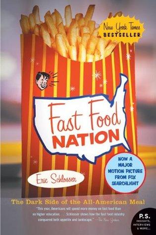 Nación de comida rápida: El lado oscuro de la comida americana