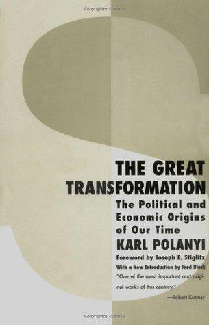 La gran transformación: los orígenes políticos y económicos de nuestro tiempo