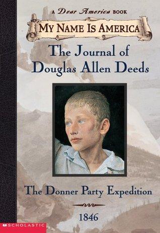 Diario de Douglas Allen Hechos: La expedición del partido de Donner, 1846