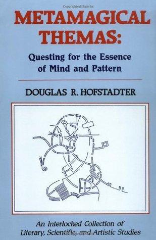 Metamagical Themas: Su actividad como la esencia de la mente y el patrón