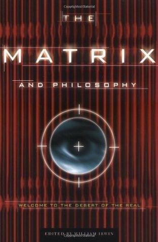 La Matriz y la Filosofía: Bienvenidos al Desierto del Real