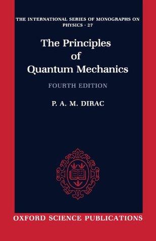 Los principios de la mecánica cuántica