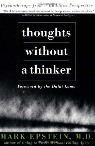 Pensamientos sin un pensador: Psicoterapia desde una perspectiva budista