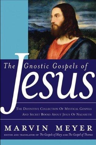 Los Evangelios Gnósticos de Jesús