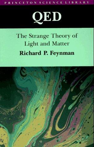 QED: La Extraña Teoría de la luz y la materia