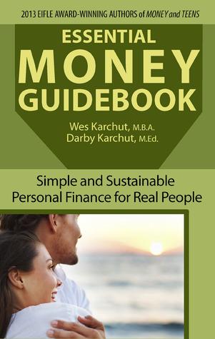 Guía de dinero esencial: Finanzas personales sencillas y sostenibles para personas reales