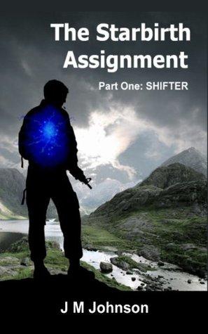 La Asignación Starbirth: Shifter