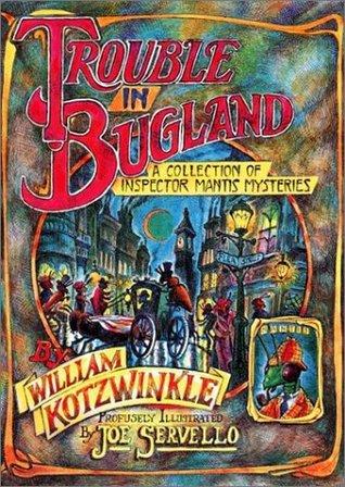 Trouble in Bugland: Una Colección de Inspectores Mantis Mysteries