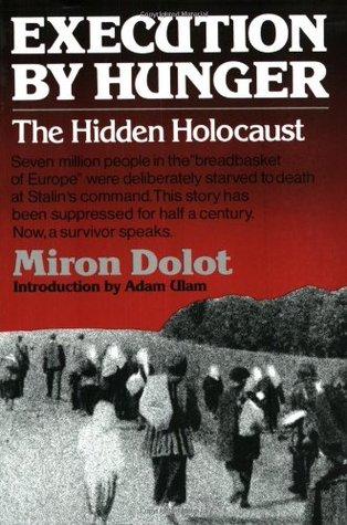 La ejecución por el hambre: el holocausto escondido
