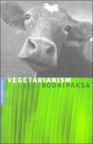 Vegetarianismo: Vivir una serie de vida budista