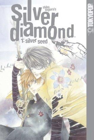 Silver Diamond, Volumen 01: Semilla de Plata