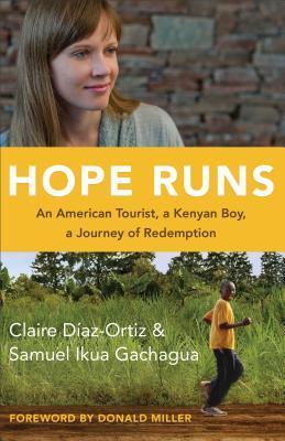 La Esperanza Corre: Un Turista Americano, un Niño Keniano, un Viaje de Redención
