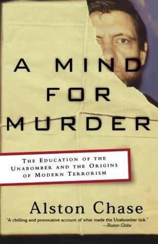 Una Mente para el Asesinato: La Educación del Unabomber y los Orígenes del Terrorismo Moderno