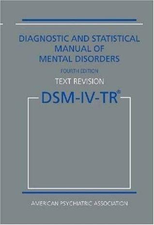 Manual Diagnóstico y Estadístico de los Trastornos Mentales DSM-IV-TR