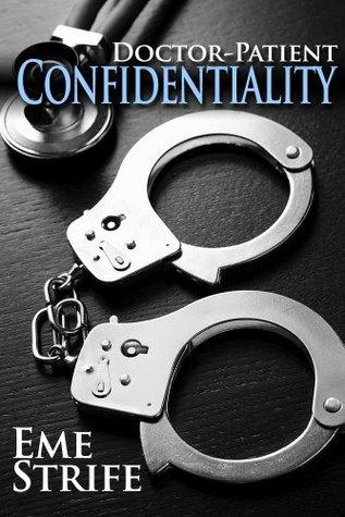 Confidencialidad Doctor-Paciente: Volumen Uno