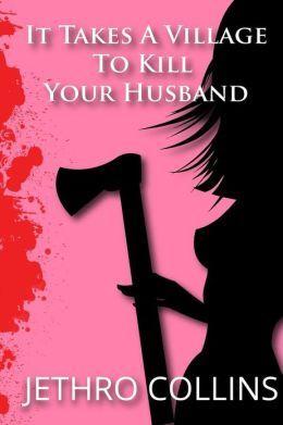 Toma una aldea para matar a su marido (una comedia romántica)