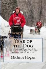 Año del perro: Cómo los perros de trineo corrientes salvaron la vida de un envejecido medio, lamentablemente mediocre, madre de ocho