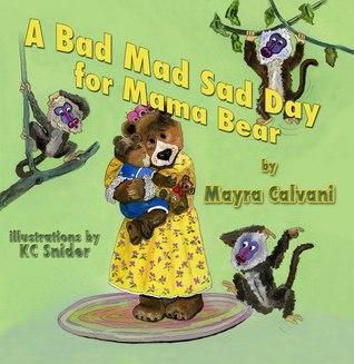 Un mal día triste loco para mamá Bear
