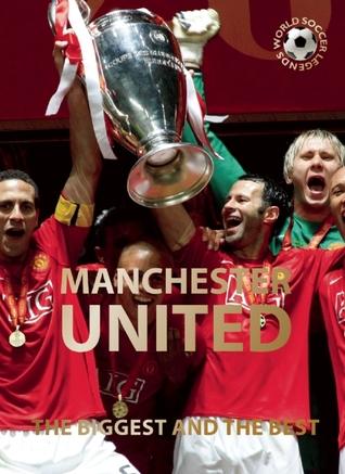 Manchester United: El más grande y el mejor
