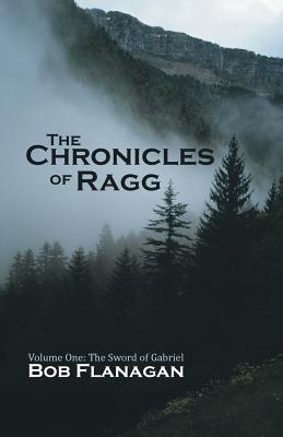 Las Crónicas de Ragg: Volumen Uno: La Espada de Gabriel