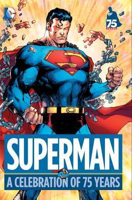 Superman: Una Celebración de 75 Años