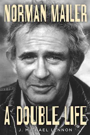 Norman Mailer: Una vida doble