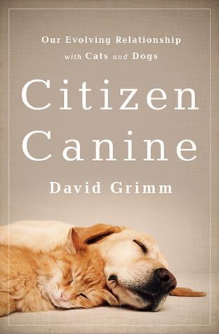 Citizen Canine: Nuestra relación en evolución con los gatos y los perros