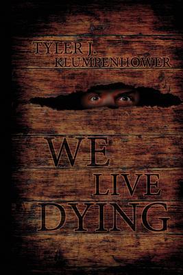 Vivimos muriendo