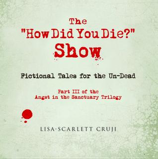 ¿Cómo usted murió? Mostrar: Cuentos ficticios para los no muertos